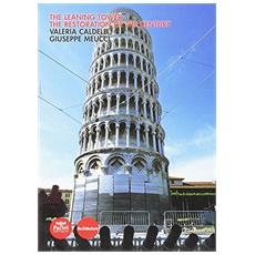 Leaning tower. The restoration of the century (The)
