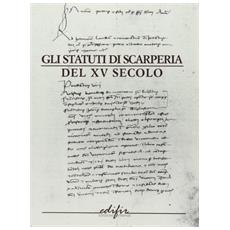 Statuti di Scarperia del XV secolo (Gli)