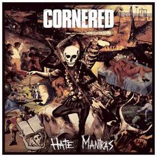Cornered - Hate Mantras