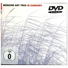 Moscow Art Trio - In Concert