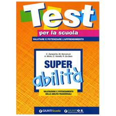 Super abilità: valutazione e potenziamento delle abilità trasversali. Vol. 3