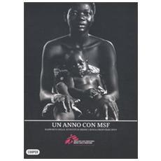 Un anno con MSF. Rapporto delle attività di Medici senza frontere 2009