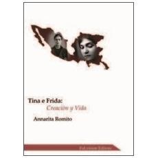 Tina e Frida. Creaciòn y vida. Con CD Audio