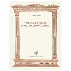 Tradizione e parodia in Alessandro Piccolomini