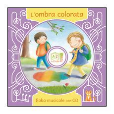L'ombra colorata. Con CD Audio