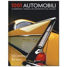 1001 automobili. Le marche e i modelli più importanti del mondo