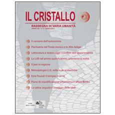 Il cristallo. Rassegna di varia umanità 2015. Vol. 2