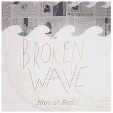 Peel Hannah - Broken Wave