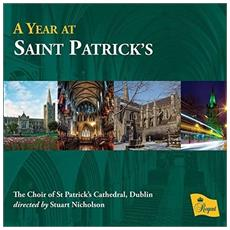 Choir Of St Patricks Cathedral / Dublin / Stuart Nicholson - A Year At Saint Patricks