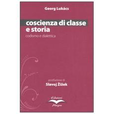 Coscienza di classe e storia. Codismo e dialettica