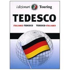 Tedesco. Italiano-tedesco, tedesco-italiano. Ediz. bilingue