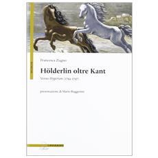 Hölderlin oltre Kant. Verso Hyperion (1794-1797)