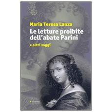 Le letture proibite dell'abate Parini e altri saggi