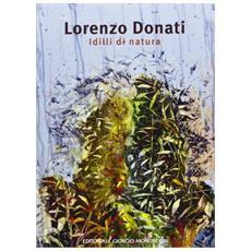 Lorenzo Donati. Idilli di natura