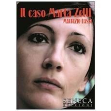 Il caso Marta Zelli