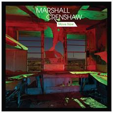 Marshall Crenshaw - Move Now