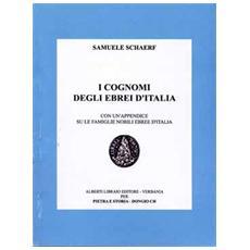 I cognomi degli ebrei d'Italia (rist. anast. 1925)