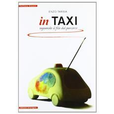 In taxi seguendo il filo del percorso