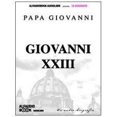 Papa Giovanni XXIII. Audiolibro. CD Audio formato MP3