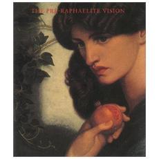 Pre-Raphaelite vision (The)