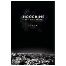Indochine - Black City Parade: Le Film