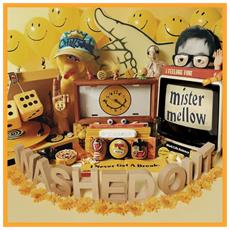 Washed Out - Mister Mellow (2 Cd)