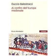 Ai confini dell'Europa medievale