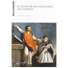 Il culto di san Valentino nel Veneto