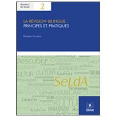 La revision bilingue: principes et pratiques