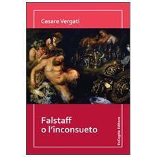 Falstaff o l'inconsueto