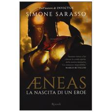 Aeneas. La nascita di un eroe
