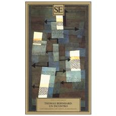 Thomas Bernhard: un incontro. Conversazioni con Krista Fleischmann