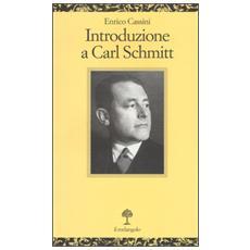 Introduzione a Carl Schmitt