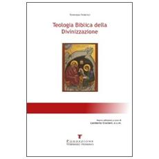Teologia biblica della divinizzazione