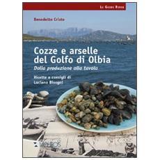 Cozze e arselle del golfo di Olbia. Dalla produzione alla tavola