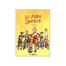 Anni Sputnik (Gli) #01 - Il Rigore