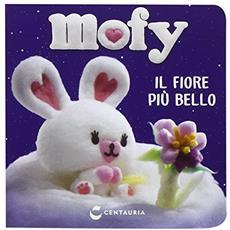 Il fiore più bello. Mofy