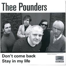 "Thee Pounders - Don't Come Back / Stay In My Life (7"")"
