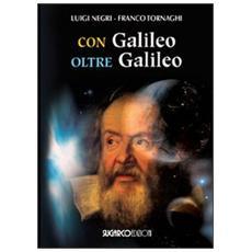 Con Galileo oltre Galileo