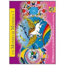 Un mondo di mandala. 32 disegni da colorare per stimolare la creatività. Vol. 1