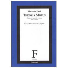 Theoria Motus. Dalla storia della scienza alla scienza