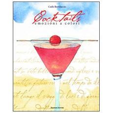 Cocktails. Emozioni a colori