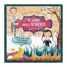 Libro Degli Scherzi (Il) (Agnese Baruzzi)