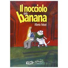Nocciolo della banana (Il)