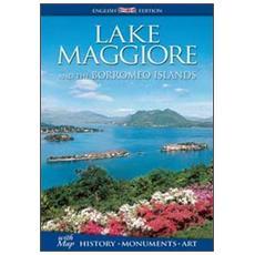 Lake Maggiore and the Borromeo islands. History, monuments, art