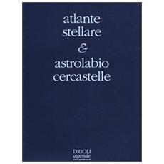 Atlante stellare. Con astrolabio cercastelle