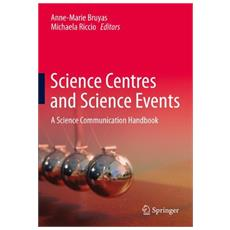 Science centres and science events. A science communication handbook