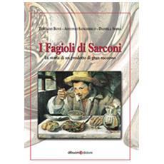I fagioli di Sarconi. La storia d'un prodotto di gran successo