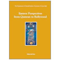 Eastern perspectives: from Qumran to Bollywood