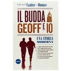 Il Budda, Geoff e io. Una storia moderna